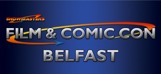 Film & Comic Con Belfast